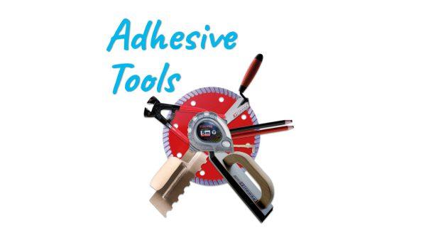 Adhesive Tools